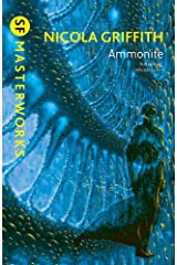 Ammonite. by Nicola Griffith Paperback