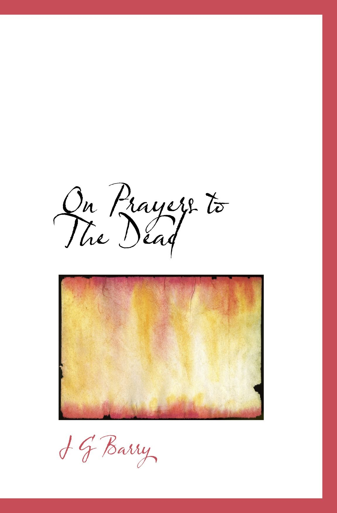 On Prayers to The Dead ebook