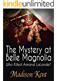 The Mystery at Belle Magnolia (Madeline Donovan Mysteries Book 3)