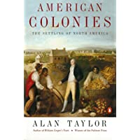 American Colonies: The Settlement of North America to 1800