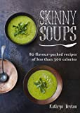 Skinny Soups (Skinny series)
