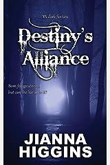 Destiny's Alliance: YA dark fantasy (Destiny series) Paperback