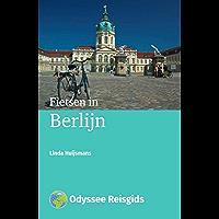 Fietsen in Berlijn (Odyssee Reisgidsen)