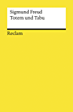 Totem und Tabu: Reclams Universal-Bibliothek