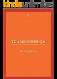Towards Freedom