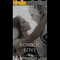 ROBOTIC LOVE