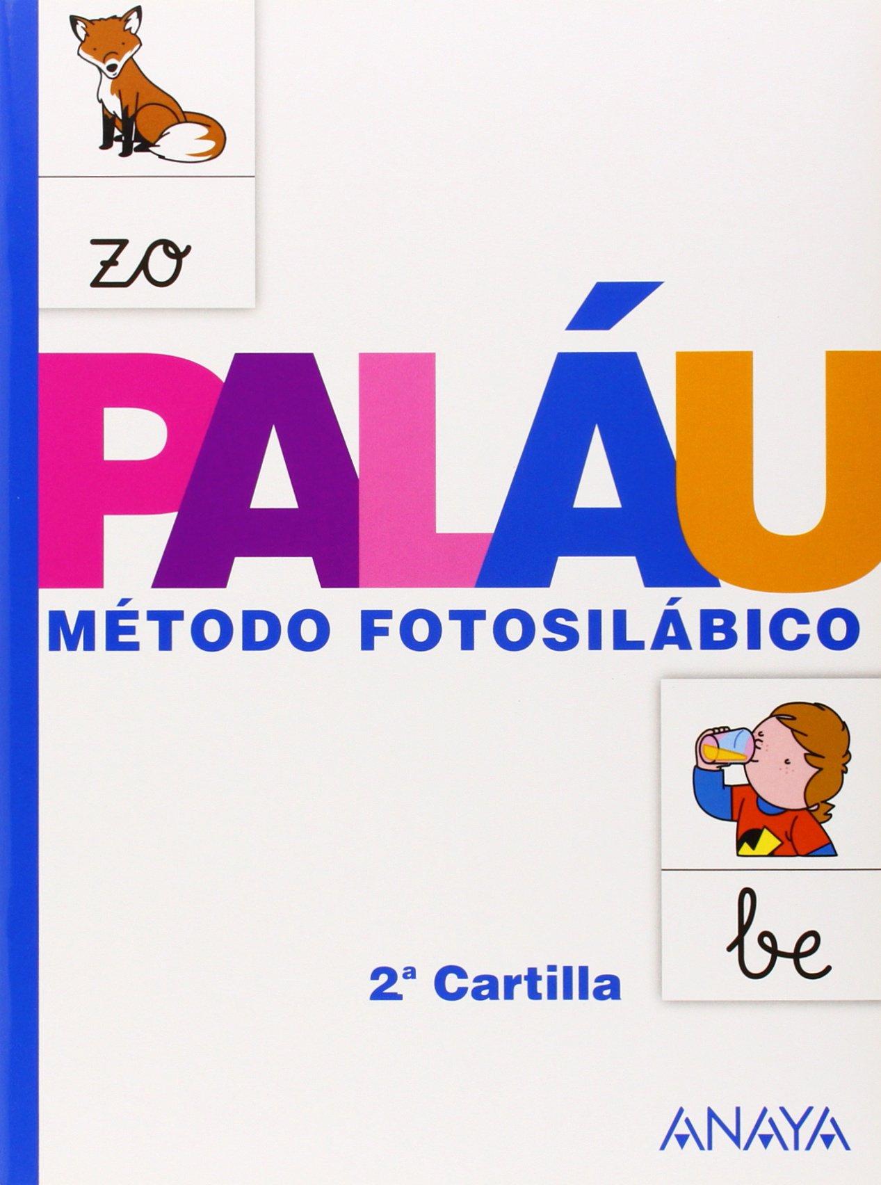 Método fotosilábico: 2.ª Cartilla. - 9788467832310