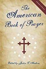 The American Book of Prayer: Expanded and Revised Paperback