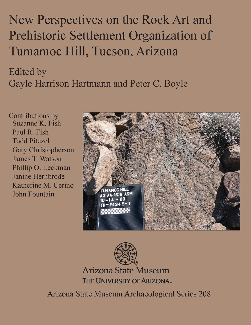 Read Online New Perspectives on the Rock Art and Prehistoric Settlement Organization of Tumamoc Hill, Tucson, Arizona pdf epub