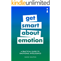 A Practical Guide to Emotional Intelligence: Get Smart about Emotion (Introducing...)