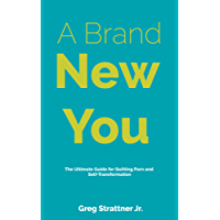 A Brand New You: The Ultimate Guide for Quitting Porn and Self-Transformation (English Edition)