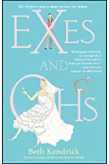 Exes and Ohs Kindle Edition