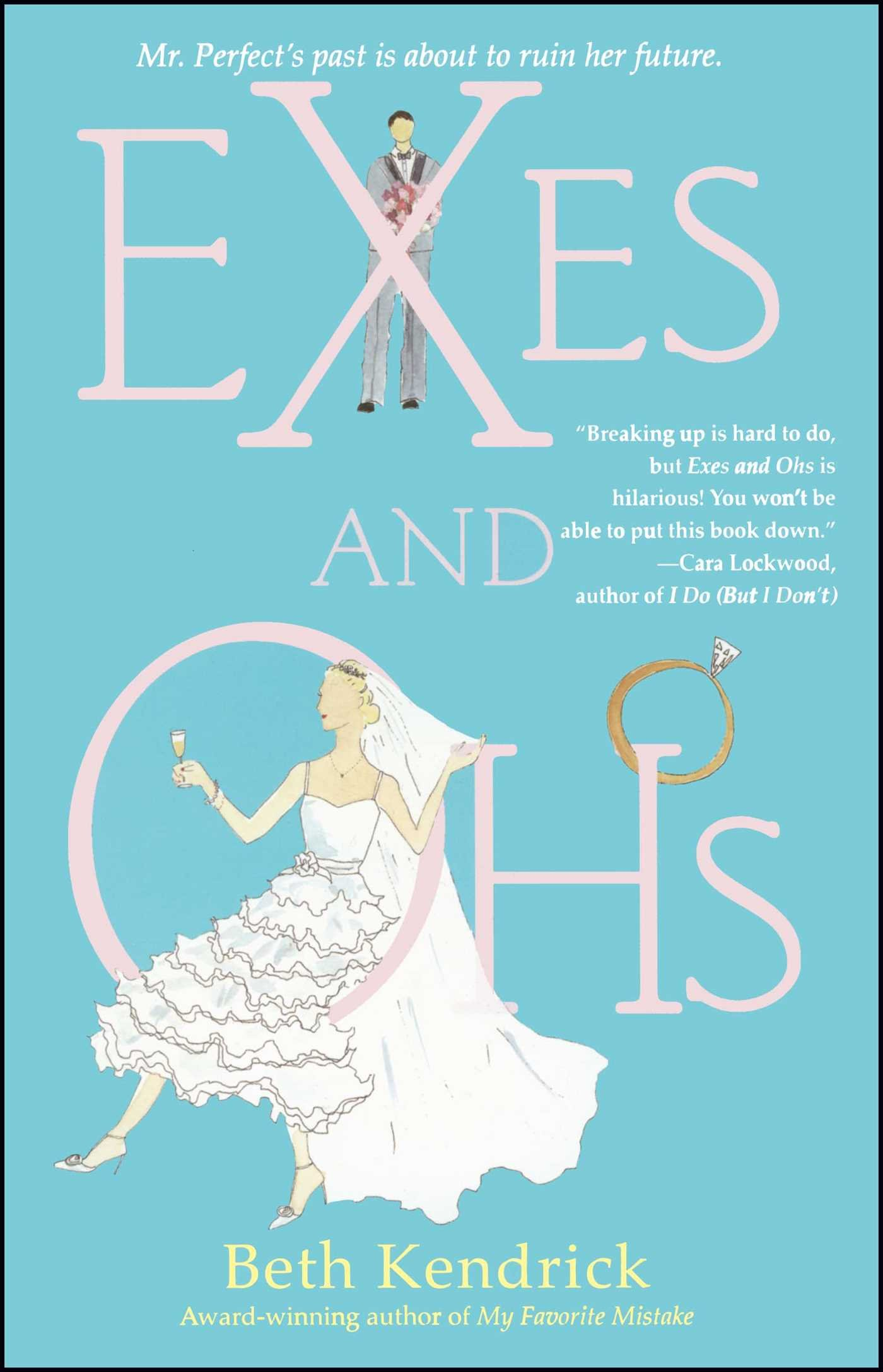 Exes and Ohs: Beth Kendrick: 9780743470353: Amazon.com: Books