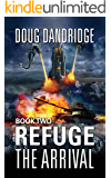 Refuge: The Arrival: Book 2