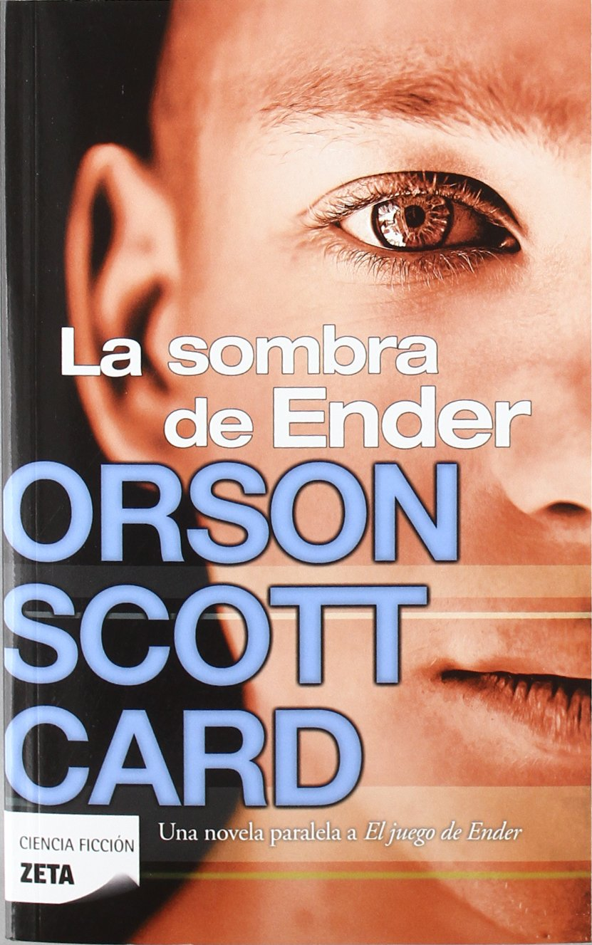 Read Online La sombra de Ender (Spanish Edition) ebook