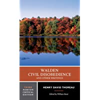 Walden / Civil Disobedience / and Other Writings (Norton Critical Editions)