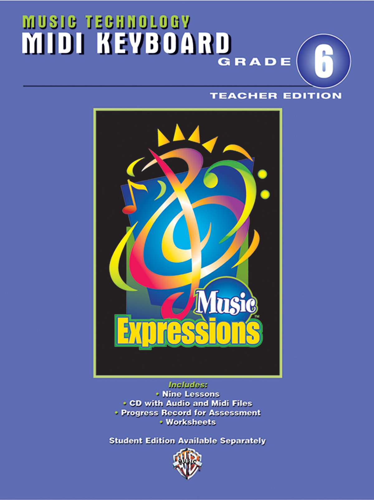 Download Music Expressions Grade 6 (Middle School 1): MIDI Keyboard Teacher Edition, Book & CD pdf