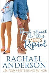 Rough Around the Edges Meets Refined (Meet Your Match) (Volume 2) Paperback