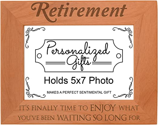 Amazon.com - ThisWear Happy Retirement Gifts Finally Time to Enjoy What  You've Been Waiting Retired Picture Frame Natural Wood Engraved 5x7  Landscape Picture Frame Wood -
