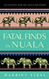 Fatal Finds in Nuala (The Inspector de Silva Mysteries) (Volume 4)
