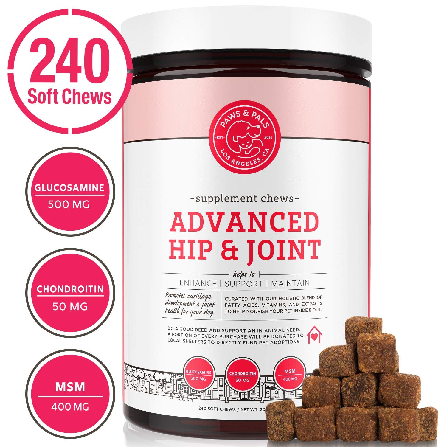Paws & Pals Glucosamine Supplement for Dogs: Hip & Joint Health Supplements with Chondroitin & MSM for Pain Relief & Senior Dog/Cat Arthritis Support - Chewable Pet Multi Vitamin - 240 Soft Chews by Paws & Pals
