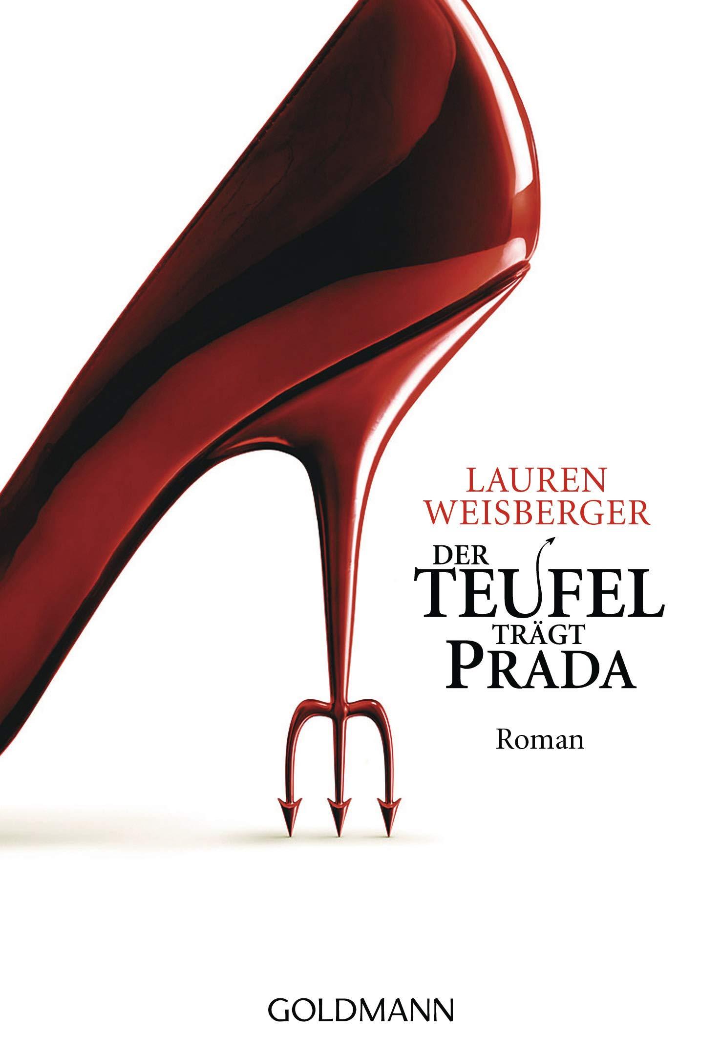 f555edf0fb9d8 Der Teufel trägt Prada  Amazon.de  Lauren Weisberger  Bücher