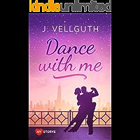 Dance With Me: Liebesroman