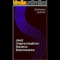 Jazz Improvisation Basics: Enclosures book cover