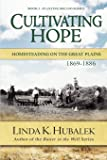 Cultivating Hope (Book 2 of the Planting Dreams book series) (Planting Dreams Series)