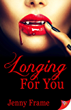 Longing for You (A Wild for You Novel Book 2)