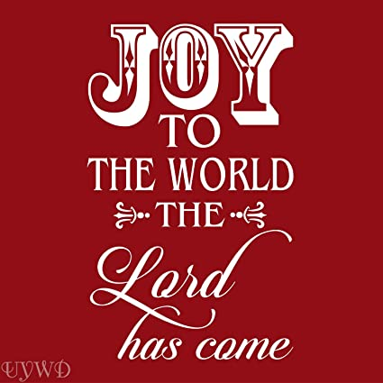 Amazon.com: 675ParkerRob Joy to The World The Lord Has Come ...