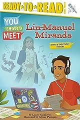Lin-Manuel Miranda (You Should Meet) Kindle Edition