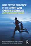 Reflective Practice in the Sport and Exercise Sciences: Contemporary issues