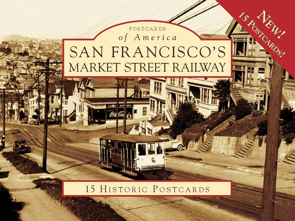Download San Francisco's Market Street Railway (Postcards of America) pdf