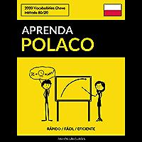 Aprenda Polaco - Rápido / Fácil / Eficiente: 2000 Vocabulários Chave