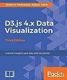 D3.js 4.x Data Visualization - Third Edition