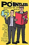 A Pointless History of the World (Pointless Books)