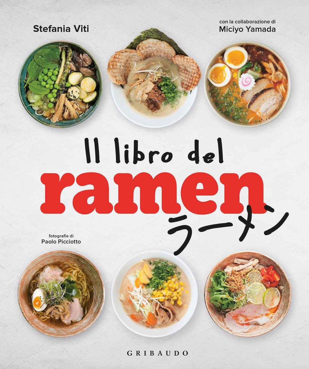 Il Libro Del Ramen Viti Stefania Yamada Miciyo 9788858018712 Amazon Com Books