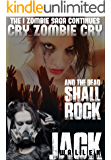 Cry Zombie Cry (I Zombie Book 5)