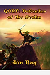 Gorp: Defender of the Realm Kindle Edition