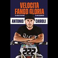 Velocità, Fango, Gloria