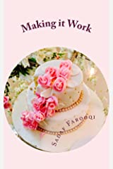 Making it Work: Going the Distance in Marriage Kindle Edition