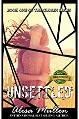 Unsettled (The Chosen Series Book 1) Kindle Edition