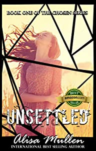 Unsettled (The Chosen Series Book 1)