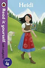Heidi - Read it yourself with Ladybird: Level 4 Kindle Edition