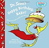 Happy Birthday, Baby (Dr. Seuss Nursery Collection)