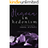 Heaven in Hedonism (Sinful Series Book 3)