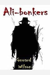 Ali-bonkers Kindle Edition