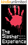The Slasher Experience