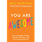 You Are Awesome: How to Navigate Change, Wrestle with Failure, and Live an Intentional Life (English Edition)